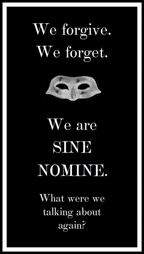 we-forgive-we-forget-sine-nomine