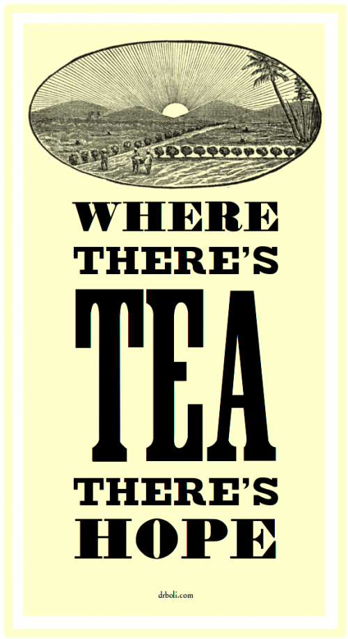 where-there-s-tea-there-s-hope