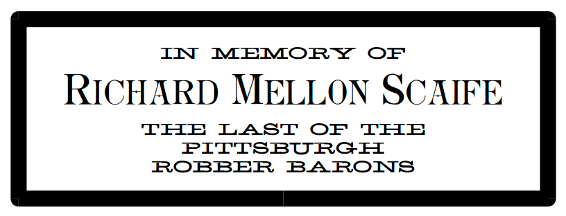 in-memory-of-richard-mellon-scaife