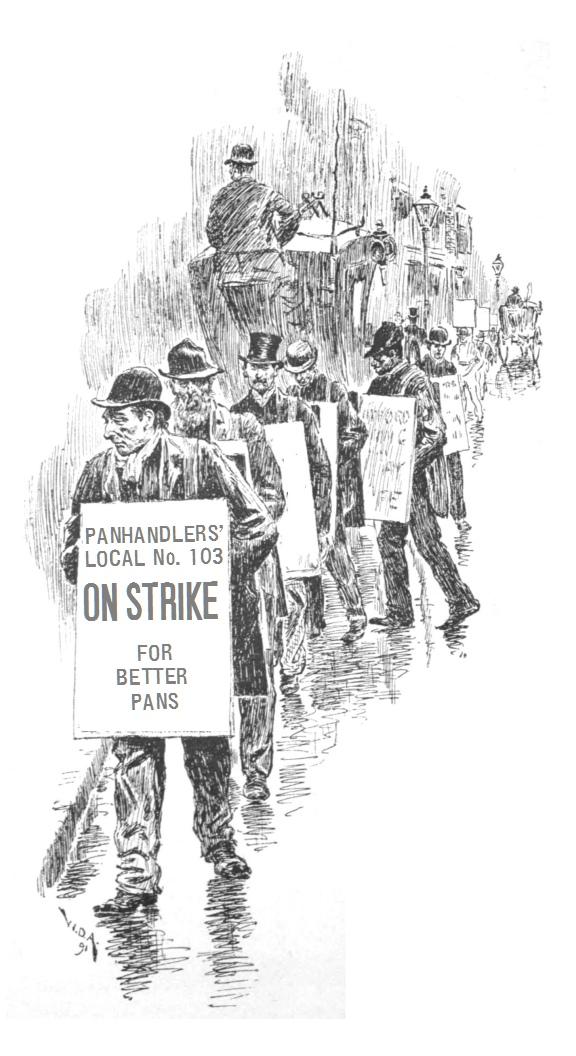 Illustrated Edition Panhandlers On Strike