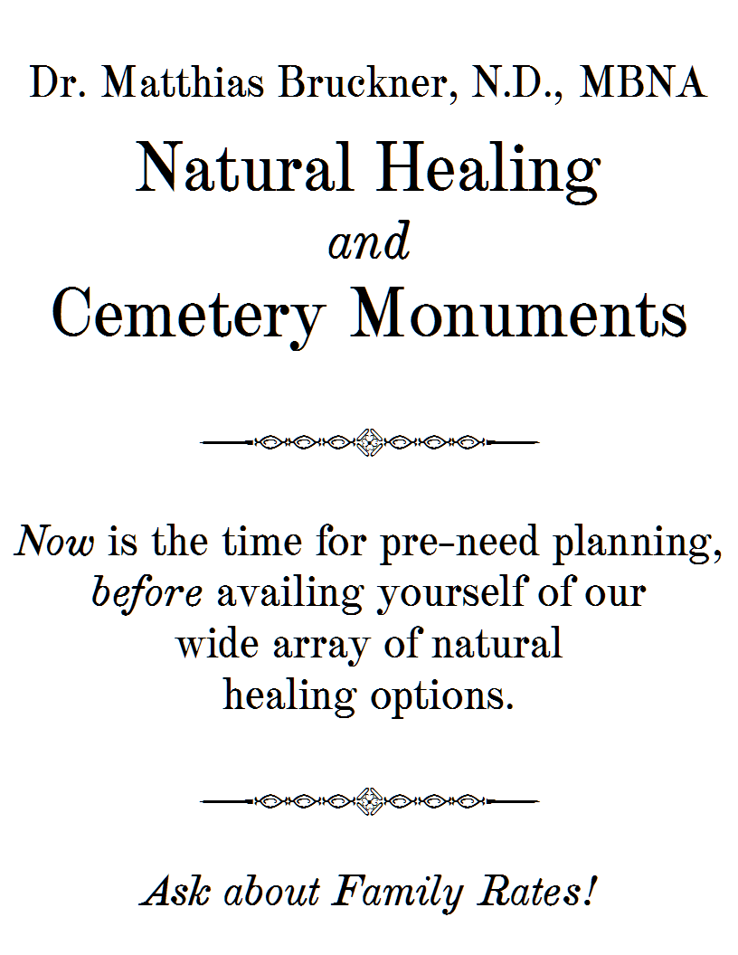 Dr. Matthias Bruckner Natural Healing and Cemetery Monuments