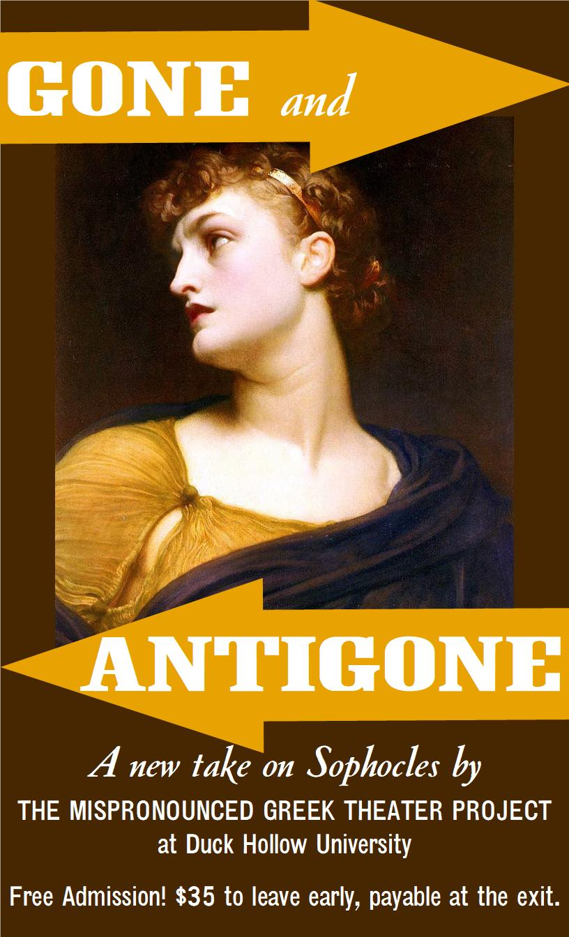 Gone and Antigone