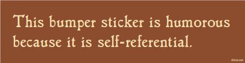 humorous-self-referential-bumper-sticker
