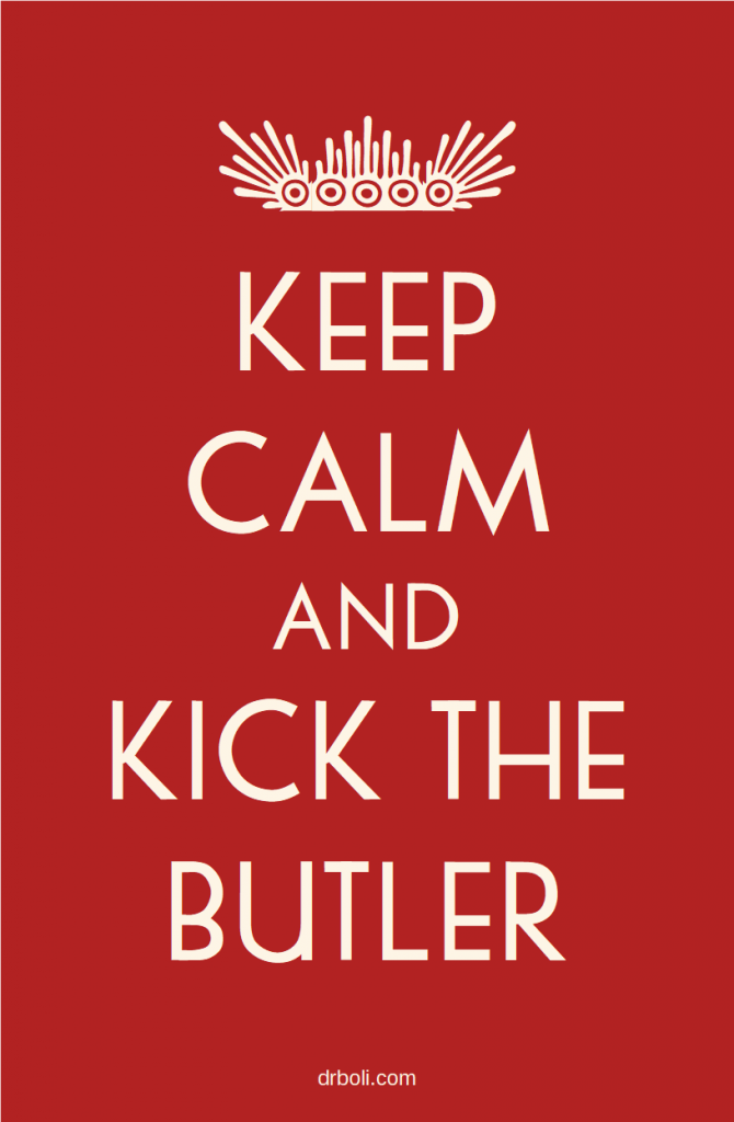keep-calm-and-kick-the-butler