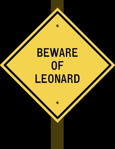 BEWARE OF LEONARD